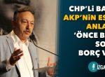 Bayır: AKP'nin esnaf anlayışı ' önce batır sonra borç ver! '